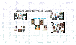 Diamond Cluster Throwback Thursday