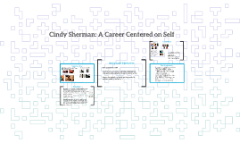 Cindy Sherman: A Career Centered on Self