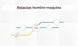 Relacion hombre-maquina