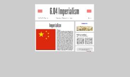 6.04 Imperialism