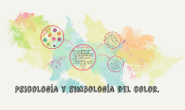 Copy of Psicologia y simbologia del color.