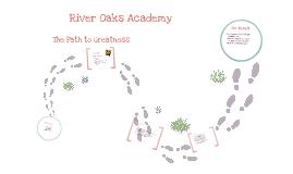 River Oaks Academy Presentation