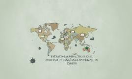 ESTRATEGIAS DIDACTICAS EN EL PORCESO DE ENSEÑANZA