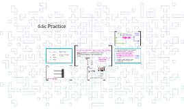 6.6c Practice