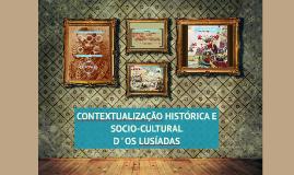 Copy of Os Lusiadas - Contexto histórico e socio-cultural