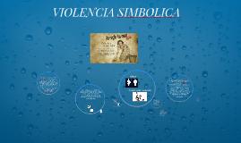 Copy of VIOLENCIA SIMBOLICA