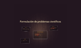 Formulacion de problemas cientificos