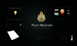 Paulo Machado - Consultoria de Marketing