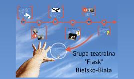 """1. rok działalności """"Fiask"""""""