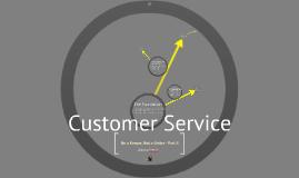 Customer Service - Part II