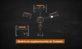 Copy of Modelo de argumentación de Toulmin