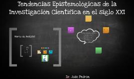 Tendencias Epistemologicas de la Investigacion Cientifica en