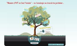 Mission ANT en Sud Vendée : analogie au travail du jardinier