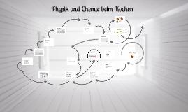 Physik und Chemie beim Kochen