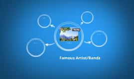Famous Artist/Bands