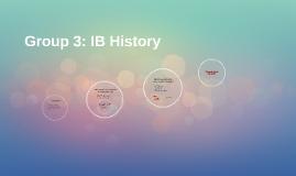 Grupo 3: Historia IB