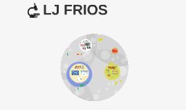 LJ FRIOS