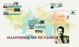 ALLAHYARHAM TAN SRI P.RAMLEE