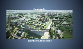 Farmopolis