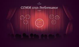 COMM 1010: Performance