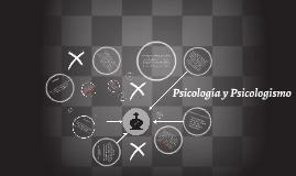 Psicología y Psicologismo