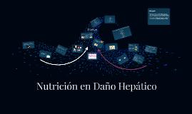 Nutrición en Daño Hepático