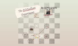 Copy of The EGGcellent Experiment
