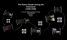 The Roma People During the Holocaust