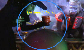 Lectures in Motion