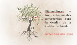 Fitomonitoreo de los contaminantes atmosféricos para la Gest