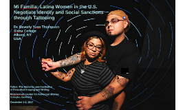 Mi Familia: Latina women in the U.S. negotiate identity and social sanctions through tattooing