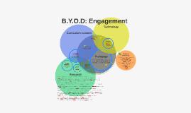 B.Y.O.D: Engagement