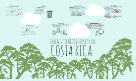 Threats to Biodiversity in: Costa Rica