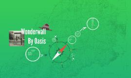 Copy of Wonderwall by Oasis Analysis