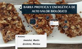 BARRA PROTEICA Y ENERGÉTICA DE ALTO VALOR BIOLÓGICO