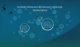 Instituto Mexicano del envase y embalaje.