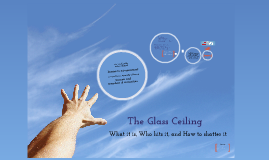 Copy of The Glass Ceiling