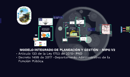 MODELO INTEGRADO DE PLANEACIÓN Y GESTIÓN - MIPG