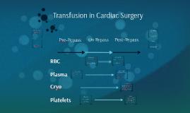 Transfusion in Cardiac Surgery