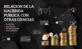 RELACION DE LA HACIENDA PUBLICA CON OTRAS CIENCIAS