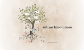 Innovations in Autism