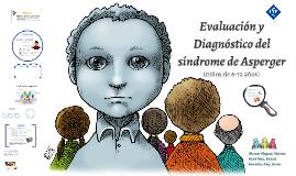 Evaluación y Diagnóstico del síndrome de Asperger