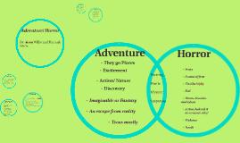 Adventure/ Horror