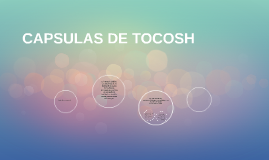 CAPSULAS DE TOCOSH