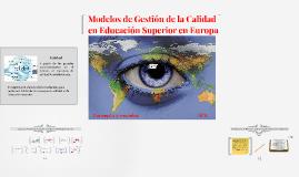 Modelos de Gestión de la Calidad en Educacion Superior en Eu