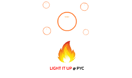 LIGHT IT UP @ PYC