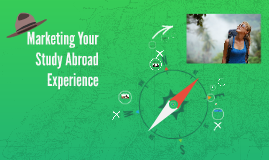 Copy of Marketing Your Study Abroad Experience