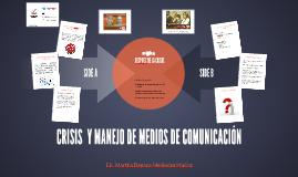 CRISIS  Y MANEJO DE MEDIOS DE COMUNICACION