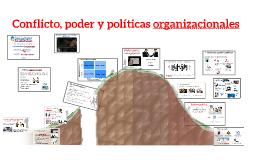 Conflicto, poder y políticas organizacionales