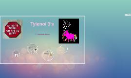 Copy of Tylenol 3's       By Nazneen   Gulzar